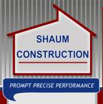 Shaum Construction, Inc.